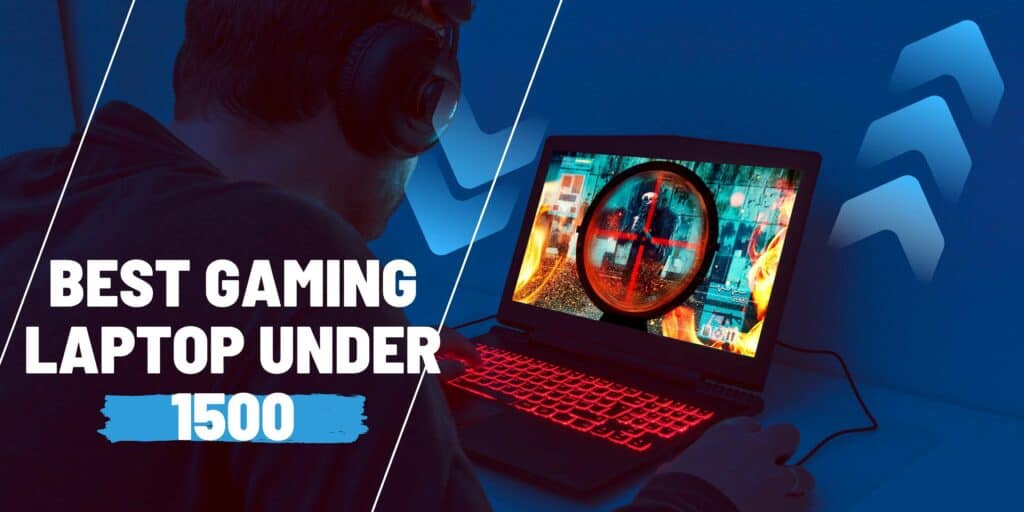 best gamaing laptop under 1500